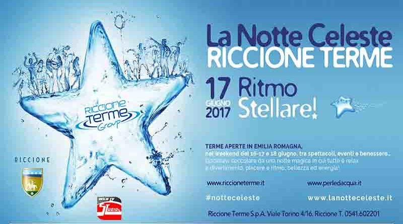 Notte Celeste a Riccione Terme: eventi, musica e spettacoli per il benessere e il divertimento