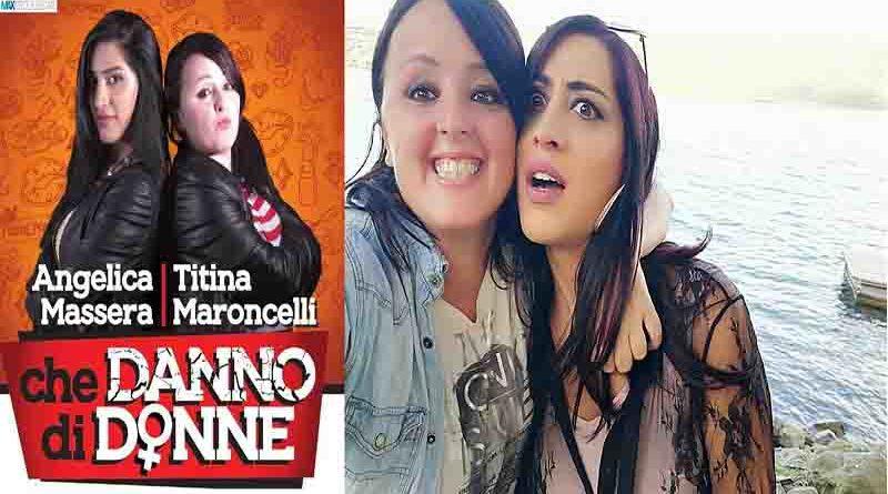 Angelica & Titina  In  Che danno di Donne
