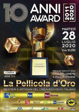 Martedì 28 luglio alle ore 21, presso il Teatro Ettore Scola de La Casa del Cinema di Roma, si terrà la X edizione del Premio de La Pellicola d'Oro che quest'anno ha come Media Partnership Rai Movie e il Patrocinio della RAI.