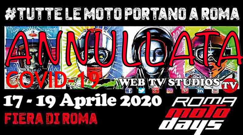 Fiera Roma:  cancella la dodicesima edizione di Roma Motodays in programma ad aprile a causa del prorogarsi dell'emergenza Coronavirus in Italia #Coronavirus  #webtvstudios #romavideoeventi