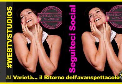 Rosella Vicino… al Varietà il Ritorno dell'avanspettacolo